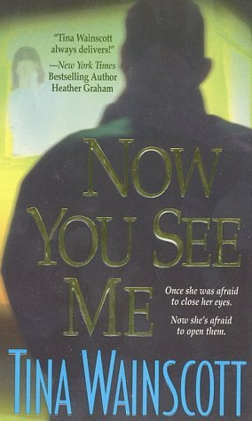 Now You See Me by Tina Wainscott