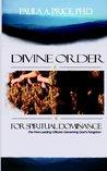 Divine Order for Spiritual Dominance
