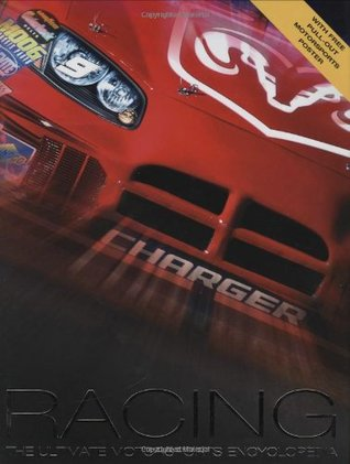 Racing: The Ultimate Motorsports Encyclopedia