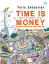 Time is More Valuable Than Money: Dampak Transportasi pada Hidup Kita