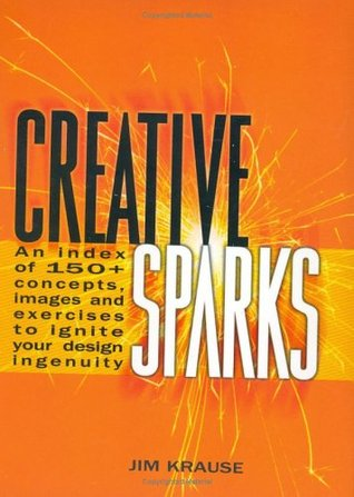 Creative Sparks by Jim Krause