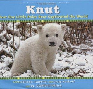 Knut by Juliana Hatkoff