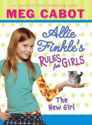 The New Girl(Allie Finkles Rules for Girls 2)