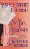 The School for Heiresses (School for Heiresses, #2.5; Neville Family & Friends, #0.5; Desperate Debutantes, #3.5)