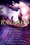 Ravaged Anthology...