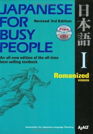 Japanese for Busy People I: Romanized Version includes CD (Bk. 1)