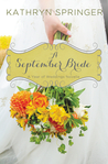 A September Bride by Kathryn Springer