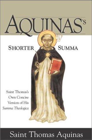 shorter-summa-saint-thomas-s-own-concise-version-of-his-summa-theologica