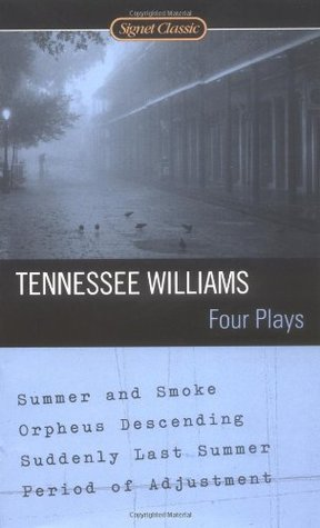 Four Plays by Tennessee Williams
