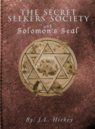 The Secret Seekers Society and Solomon's Seal (The Secret Seekers Society, #2)