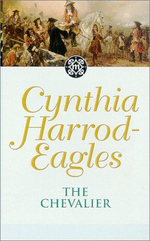 The Chevalier by Cynthia Harrod-Eagles