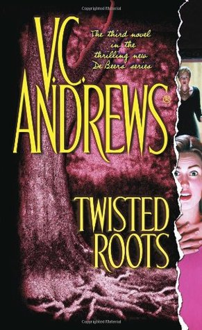 Twisted Roots (De Beers, #3)