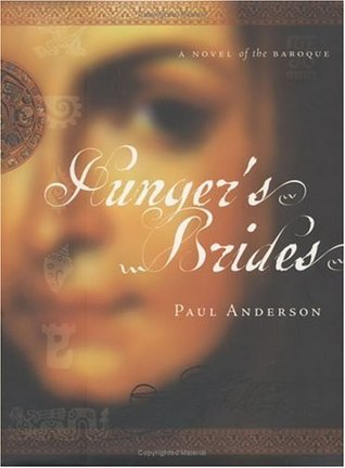 Hunger's Brides by W. Paul Anderson