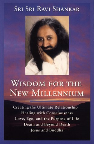Wisdom For The New Millennium Creating The Ultimate Relationship