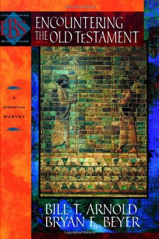 Encountering the Old Testament: A Christian Survey(Encountering Biblical Studies)