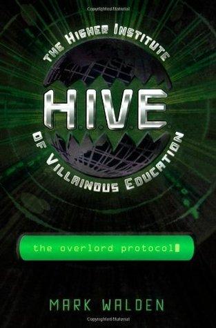 The Overlord Protocol (H.I.V.E., #2)