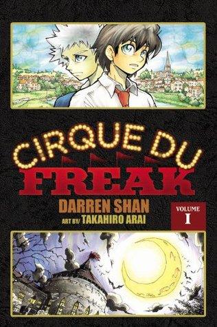 Cirque Du Freak, Vol. 1 by Darren Shan