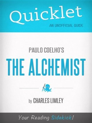 Quicklet on Paulo Coelho's The Alchemist (CliffNotes-like Book Summary)