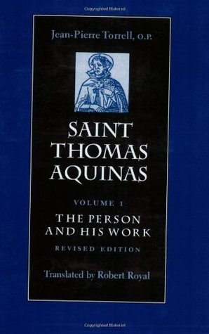 Saint Thomas Aquinas Vol. 1: The Person and His Work