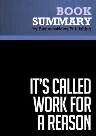 Summary: It's Called Work For a Reason - Larry Winget