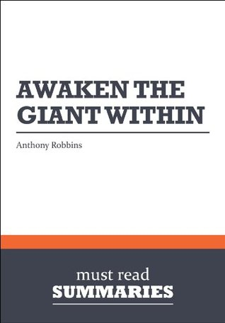 Summary: Awaken the Giant Within Anthony Robbins