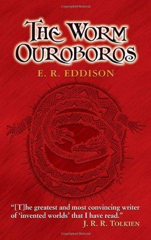 The Worm Ouroboros by E.R. Eddison