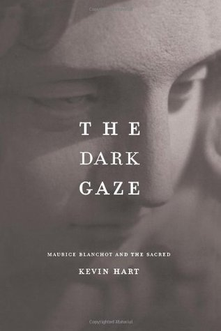 The Dark Gaze: Maurice Blanchot and the Sacred
