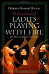 The Divine Circle of Ladies Playing with Fire (A Cass Shipton Mystery #5)