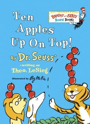 Ten Apples Up on Top! (Bright & Early Board Books)