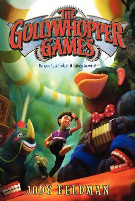 The Gollywhopper Games by Jody Feldman
