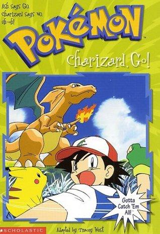 Charizard, Go!(Pokemon Chapter Book 6)