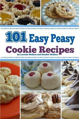 101 Easy Peasy Cookie Recipes