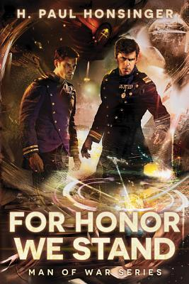For Honor We Stand (Man of War, #2)