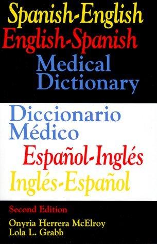 Spanish-English English-Spanish Medical Dictionary: Diccionario Medico Espanol-Ingles Ingles-Espanol