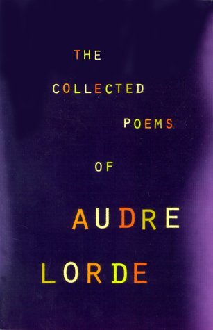 The Collected Poems by Audre Lorde