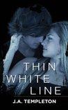 Thin White Line (Badboy Rockers, #1)