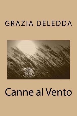 Canne al vento por Grazia Deledda