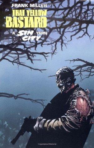 Sin City Volume 4: That Yellow Bastard