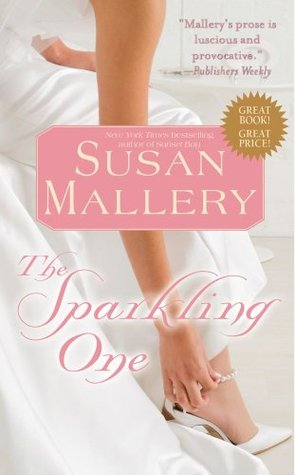 The Sparkling One by Susan Mallery