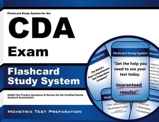 Flashcard Study System for the CDA Exam: DANB Test Practice Questions & Review for the Certified Dental Assistant Examination