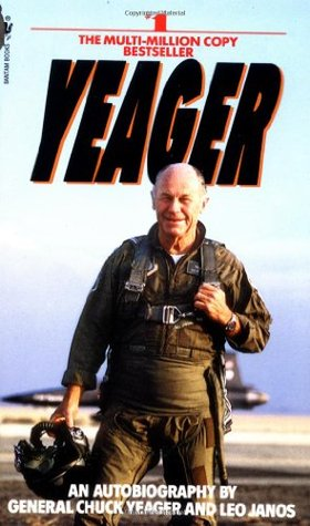 Yeager by Chuck Yeager