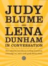 Judy Blume and Lena Dunham in Conversation