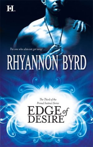 Edge of Desire by Rhyannon Byrd