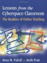 Lessons from the Cyberspace Classroom: The Realities of Online Teaching