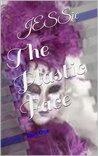 The Plastic Face Part 1 (The Solomon Sisters)