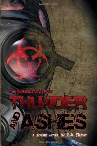 Thunder and Ashes (Morningstar Strain #2)