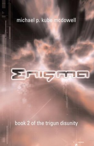 Enigma by Michael P. Kube-McDowell