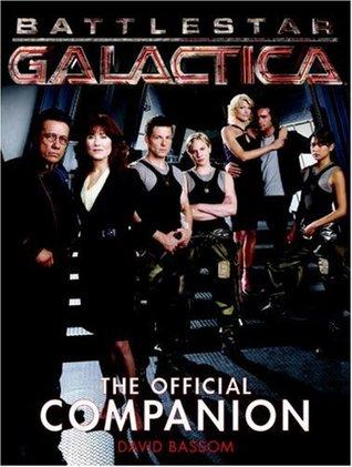 Battlestar Galactica : The Official Companion (Battlestar Galactica Official Companion, #1)