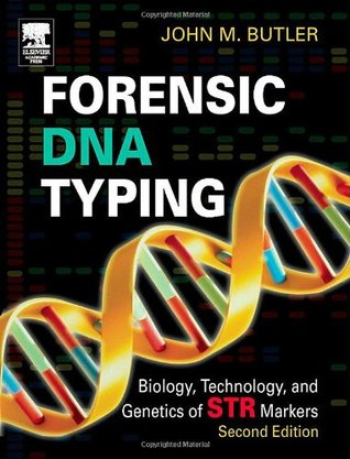 Forensic DNA Typing by John M. Butler