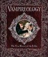 Vampireology: The True History of the Fallen Ones (Ologies, #9)